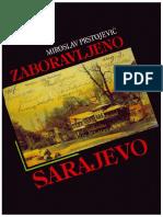 Zaboravljeno Sarajevo Miroslav Prstojevic 1992