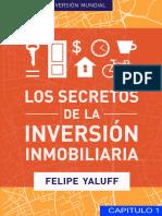 Los Secretos De La Inversión Inmobiliaria Versión Mundial - Cap1 - Felipe Yaluff Portilla