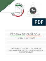 1.- Guia Nacional de Cadena de Custodia