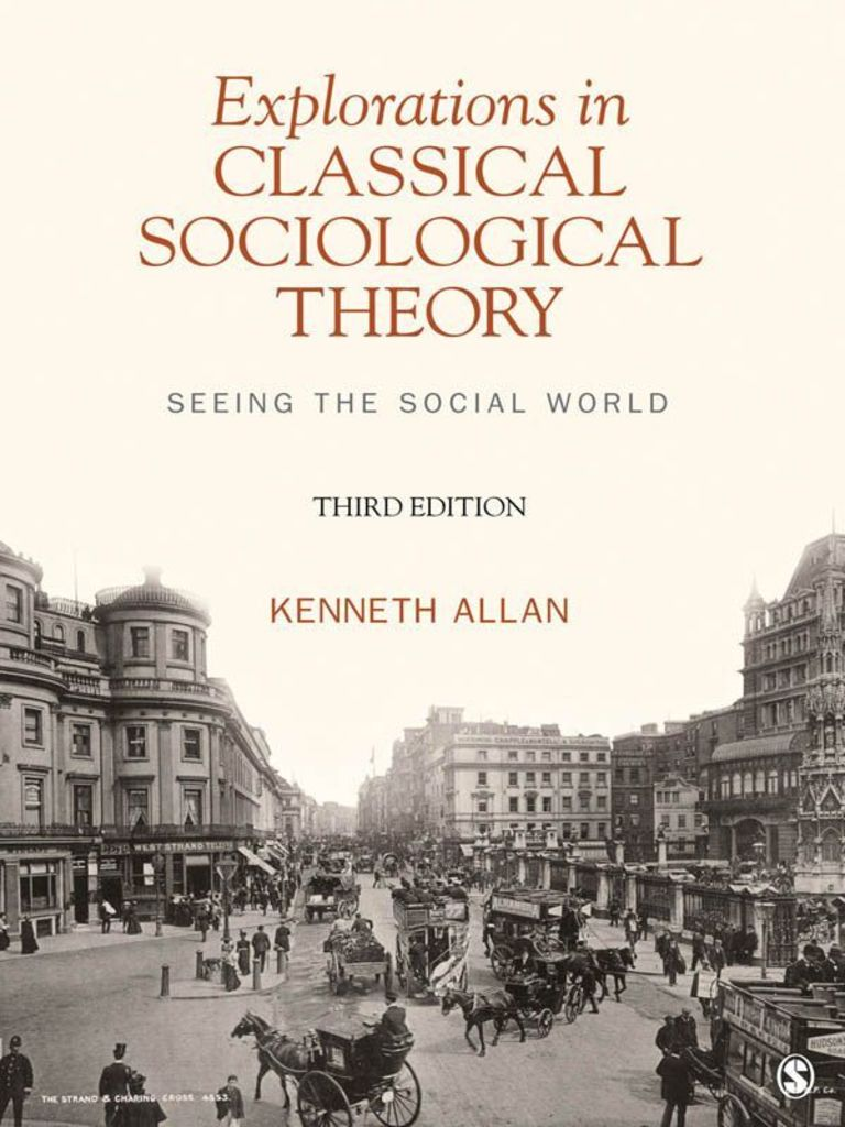 Explorations in classical sociological theory seeing the social explorations in classical sociological theory seeing the social world allan kenneth d douglas positivism max weber fandeluxe Image collections