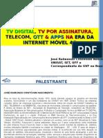 2014 Tv Aberta Tv Por Assinatura Telecom Ott e Apps Na Era Da Internet Móvel 4g