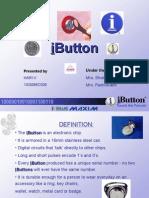 Ibutton-ppt for Semnr1