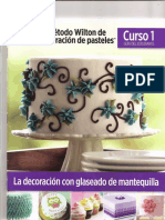 El metodo Wilton de decoracion de pasteles. Curso 1.-