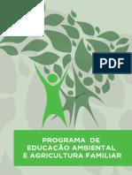 Programa de Educação Ambiental e Agricultura Familiar