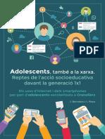 Adolescents, també a la xarxa. Reptes socioeducatius davant la generació 1x1