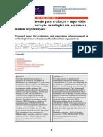 Revista Espacios - Espacios. Vol. 36 (Nº 20) Año 2015. Pág. 8 -Proposta de Modelo Para Avaliação e Supervisão de Gestão Da Inovação Tecnológica Em Pequenas e Médias Organizações