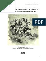 A Historia Da Guerra Da Tríplice Aliança Contra o Paraguai