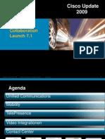 7 Cisco Update 2009 UnifiedComms Fin[1]