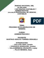 DESCRIPCION DEL PROCESO DE ELABORACION DE UNA MINERIA