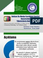 Pazarlama Yönetimi Sunum 2. Reklam İle Medya İçeriğinin Enerjisi Uyuşmadığı Zamanlarda Tüketicilerin