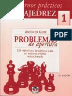 Cuadernos Practicos de Ajedrez 1 - Problemas de Apertura - Antonio Gude