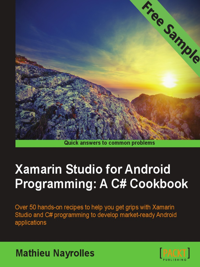 Xamarin Studio for Android Programming: A C# Cookbook - Sample Chapter |  Xamarin | Android (Operating System)
