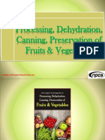 Processing, Dehydration, Canning, Preservation of Fruits & Vegetables