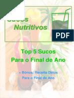 Top 5 Sucos Para O Final de Ano + Bônus   http://www.sucosnutritivos.com.br