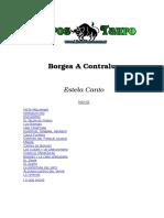 Canto, Estela - Borges a Contraluz