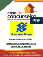Intrucoes e Propostas Para Envio Redacao BB 2015 EAD