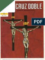 """LA CRUZ DOBLE (Alberto 2)  """"La historia inolvidable de un sacerdote jesuita y su conversión a Cristo"""""""