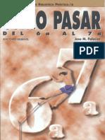 06.- Como Pasar Del 6a Al 7a - Desnivel (1996)