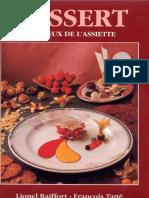 Dessert Au Creux de Lassiette (Lionel Raiffort - Francois Tatte)