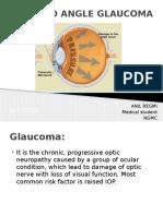 Colsed angle glaucoma