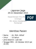 Laporan Jaga 21 Desember assasas2015 Fimosis