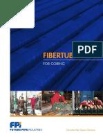 FiberTubes for Coring