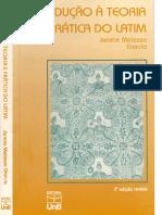 Introdução à Teoria e Prática Do Latim 2ª Ed. (Janete Melasso Garcia)