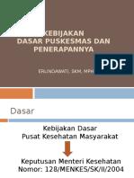 Kebijakan Dasar PKM serta Penerapannya