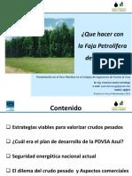 Qué Hacer Con La Faja Petrolífera del Orinoco - Francisco J. Larrañaga - Foro Petrolero PLC 26-11-15