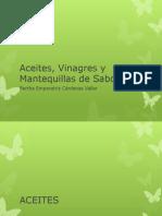 Aceites, vinagres saborizados