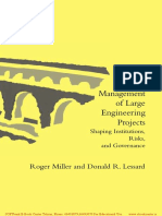 The Strategic Management of Large Engineering Projects - Shaping Institutions, Risks, And Gov