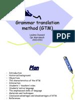 Grammar Translation Method (GTM)