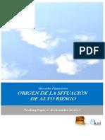 Mercados Financieros. ORIGEN DE LA SITUACION DE ALTO RIESGO