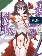 Magika No Kenshi to Shoukan Maou Volume 6
