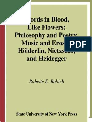 Babette E Babich Words In Blood Like Flowers Philosophy
