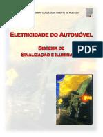 SENAI - Sistema de Sinalização e Iluminação Automotivo.