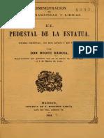 Bárcia, Roque - El Pedestal de La Estatua. Drama Original en Dos Actos y en Verso (1864)