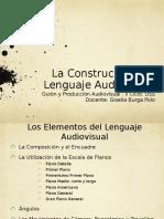 Clase 1_La Construcción Del Lenguaje Audiovisual