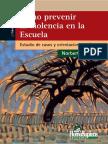 Cómo prevenir la violencia en la escuela estudio de casos y ori