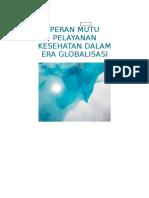 Peran Mutu Pelayanan Kesehatan Dalam Era Globalisasi