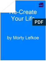 Re-Create Your Life by Morty Lefkoe