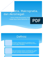 Mikrognatia, Makrognatia, Dan Akromegali