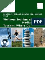 Wellness tourism and Medical tourism