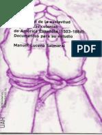 257164685 Regulacion de La Esclavitud Negra en Las Colonias de America Espanola 1503 1886 Lucena Salmoral Manuel PDF