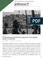 La Maravillosa Dictadura Del Capital (III) Como Apagar Fuego Con Gasolina _ SubVersiones