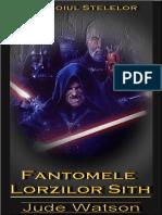 Jude Watson - Fantomele Lorzilor Sith