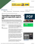 Tamaulipas entrega buenas cifras de seguridad, según el PRI