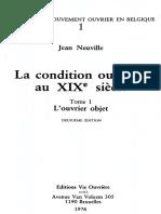 Jean Neuville - La condition ouvrière au XIXe siècle (Tome 1