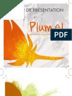 Dossier de Présentation de Plume! 2010