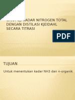 CARA UJI KADAR NITROGEN TOTAL SEDIMEN DENGAN DISTILASI [Autosaved].pptx